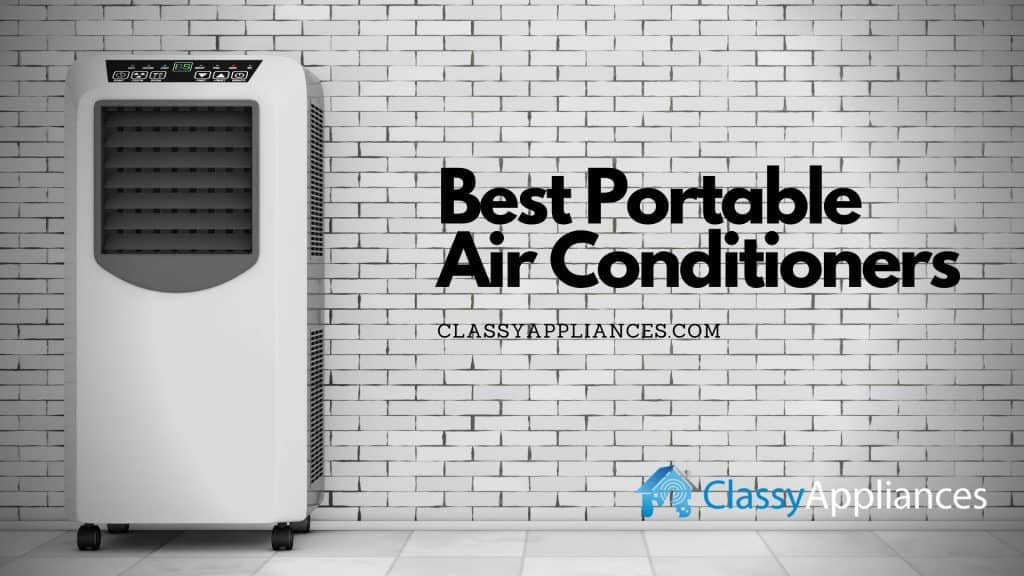 top and best portable air conditioners